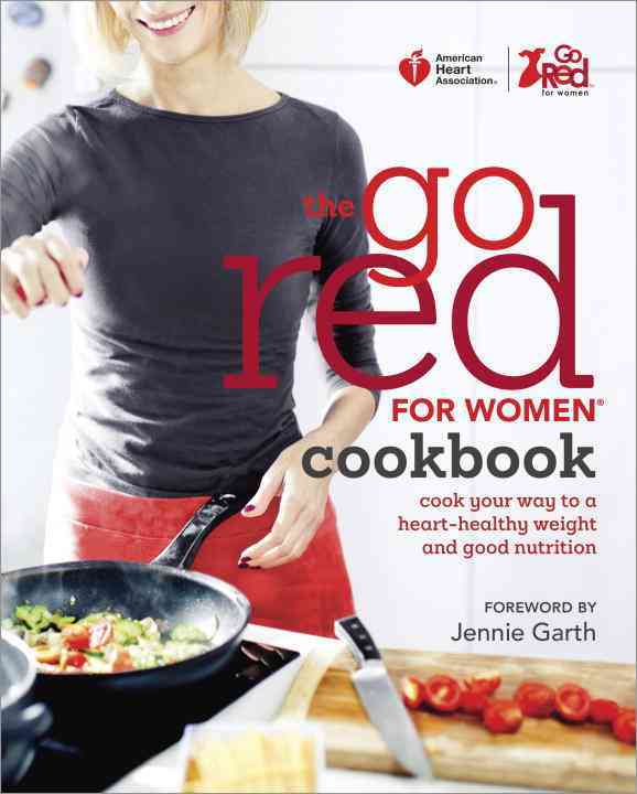 American Heart Association the Go Red for Women Cookbook By American Heart Association (COR)