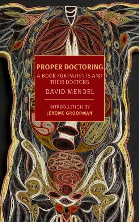 Proper Doctoring By Mendel, David
