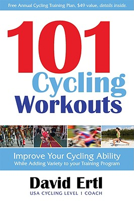 101 Cycling Workouts By Ertl, David