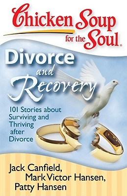 Divorce and Recovery By Canfield, Jack/ Hansen, Mark Victor/ Hansen, Patty